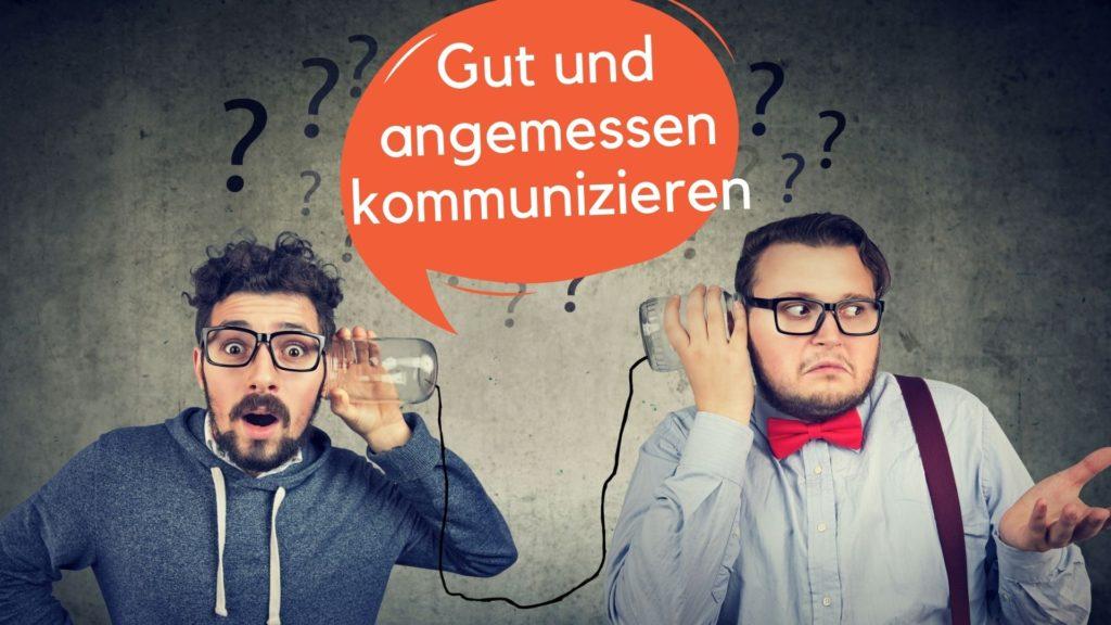 Gut kommunizieren, Kommunikative Fähigkeiten lernen, Basiswissen Kommunikation, Kommunikation lernen